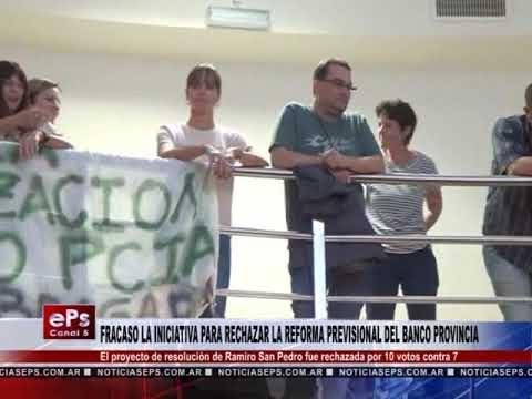 FRACASO LA INICIATIVA PARA RECHAZAR LA REFORMA PREVISIONAL DEL BANCO PROVINCIA