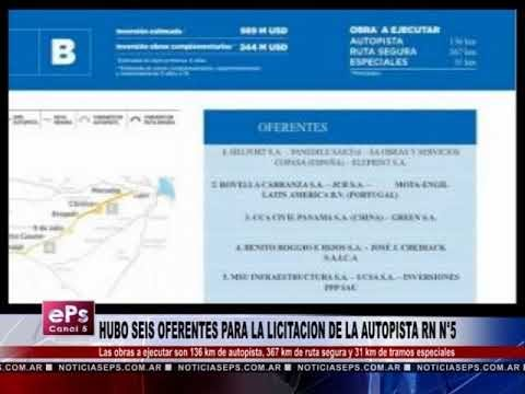 HUBO SEIS OFERENTES PARA LA LICITACION DE LA AUTOPISTA RN N°5