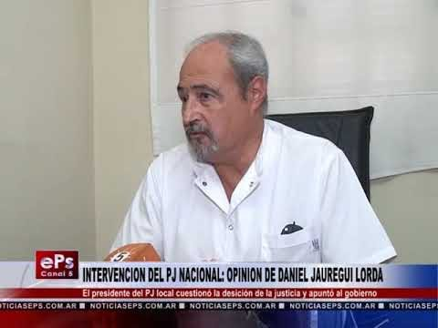 INTERVENCION DEL PJ NACIONAL OPINION DE DANIEL JAUREGUI LORDA