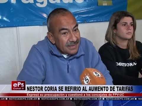 NESTOR CORIA SE REFIRIO AL AUMENTO DE TARIFAS
