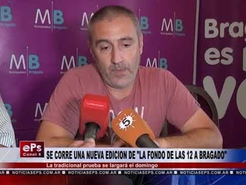 SE CORRE UNA NUEVA EDICION DE LA FONDO DE LAS 12 A BRAGADO