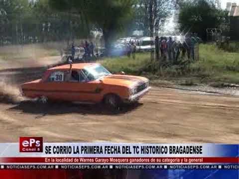 SE CORRIO LA PRIMERA FECHA DEL TC HISTORICO BRAGADENSE