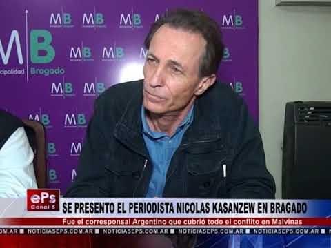 SE PRESENTO EL PERIODISTA NICOLAS KASANZEW EN BRAGADO