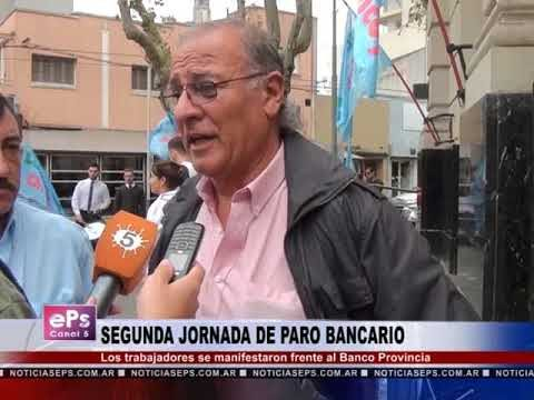 SEGUNDA JORNADA DE PARO BANCARIO