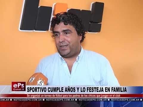 SPORTIVO CUMPLE AÑOS Y LO FESTEJA EN FAMILIA