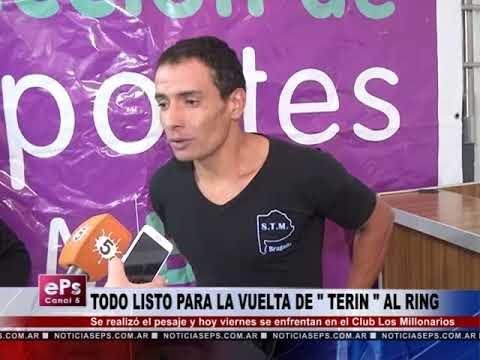 TODO LISTO PARA LA VUELTA DE TERIN AL RING