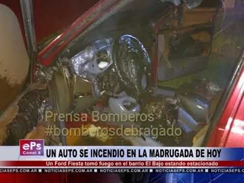 UN AUTO SE INCENDIO EN LA MADRUGADA DE HOY