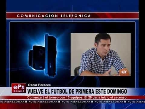 VUELVE EL FUTBOL DE PRIMERA ESTE DOMINGO