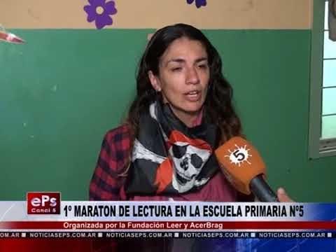 1º MARATON DE LECTURA EN LA ESCUELA PRIMARIA Nº5