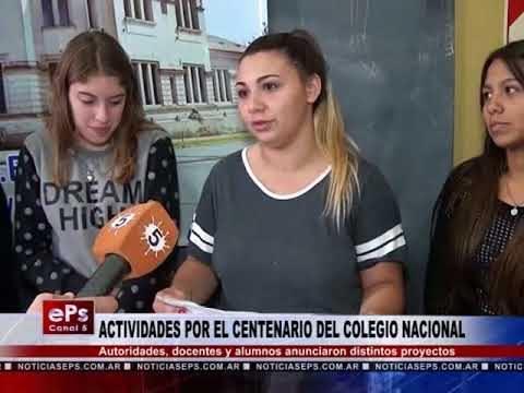 ACTIVIDADES POR EL CENTENARIO DEL COLEGIO NACIONAL