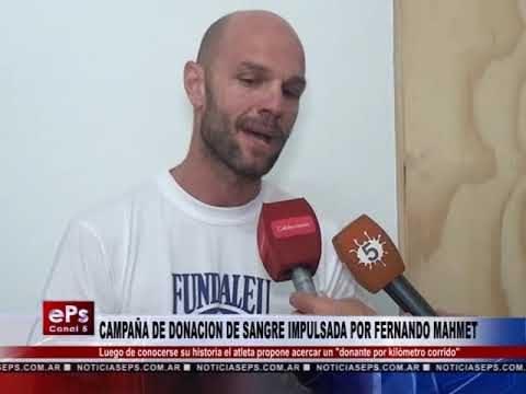 CAMPAÑA DE DONACION DE SANGRE IMPULSADA POR FERNANDO MAHMET