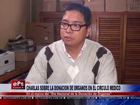 CHARLAS SOBRE LA DONACION DE ORGANOS EN EL CIRCULO MEDICO
