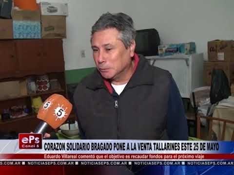 CORAZON SOLIDARIO BRAGADO PONE A LA VENTA TALLARINES ESTE 25 DE MAYO