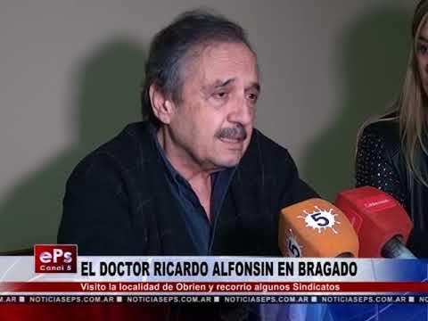 EL DOCTOR RICARDO ALFONSIN EN BRAGADO