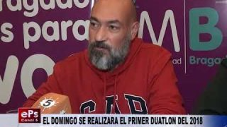 EL DOMINGO SE REALIZARA EL PRIMER DUATLON DEL 2018