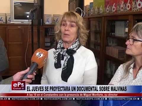 EL JUEVES SE PROYECTARA UN DOCUMENTAL SOBRE MALVINAS