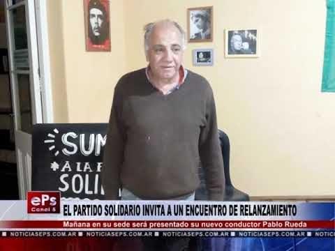 EL PARTIDO SOLIDARIO INVITA A UN ENCUENTRO DE RELANZAMIENTO