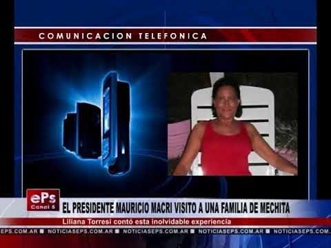 EL PRESIDENTE MAURICIO MACRI VISITO A UNA FAMILIA DE MECHITA