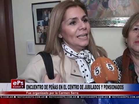 ENCUENTRO DE PEÑAS EN EL CENTRO DE JUBILADOS Y PENSIONADOS