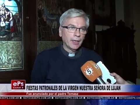 FIESTAS PATRONALES DE LA VIRGEN DE LUJAN
