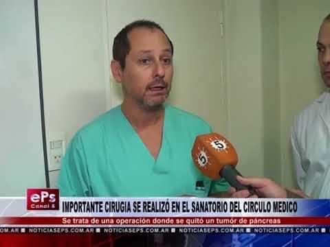 IMPORTANTE CIRUGIA SE REALIZÓ EN EL SANATORIO DEL CIRCULO MEDICO