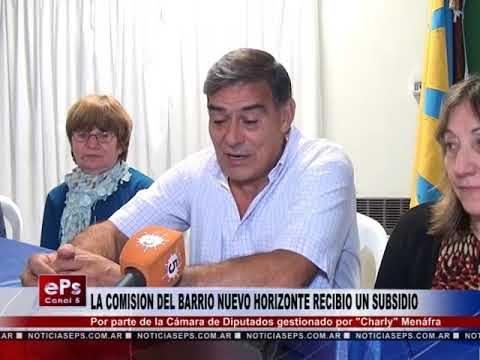 LA COMISION DEL BARRIO NUEVO HORIZONTE RECIBIO UN SUBSIDIO