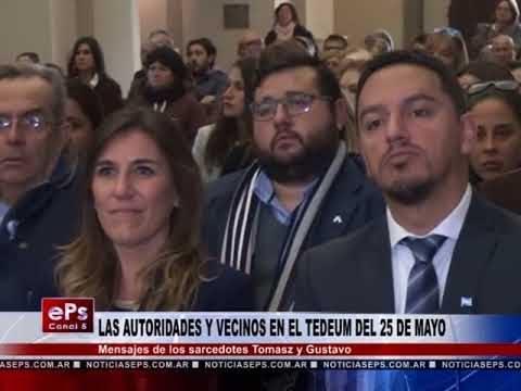 LAS AUTORIDADES Y VECINOS EN EL TEDEUM DEL 25 DE MAYO