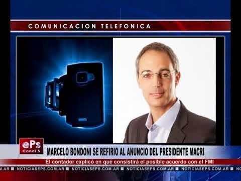 MARCELO BONDONI SE REFIRIO AL ANUNCIO DEL PRESIDENTE MACRI
