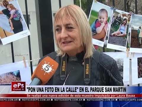 PON UNA FOTO EN LA CALLE EN EL PARQUE SAN MARTIN
