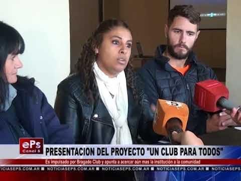 PRESENTACION DEL PROYECTO UN CLUB PARA TODOS
