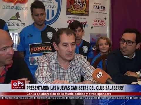 PRESENTARON LAS NUEVAS CAMISETAS DEL CLUB SALABERRY