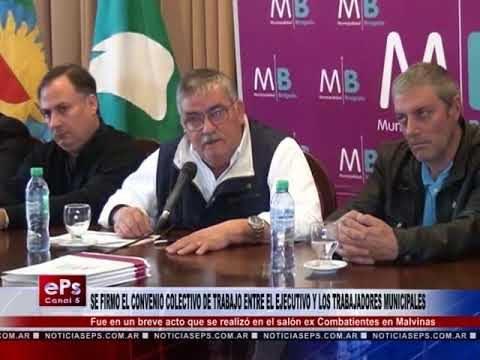 SE FIRMO EL CONVENIO COLECTIVO DE TRABAJO ENTRE EL EJECUTIVO Y LOS TRABAJADORES MUNICIPALES