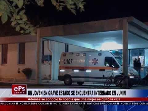 UN JOVEN EN GRAVE ESTADO SE ENCUENTRA INTERNADO EN JUNIN
