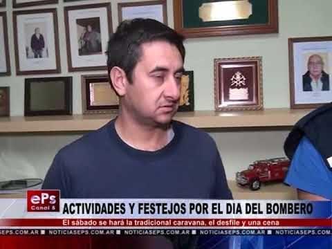 ACTIVIDADES Y FESTEJOS POR EL DIA DEL BOMBERO
