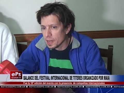 BALANCE DEL FESTIVAL INTERNACIONAL DE TITERES ORGANIZADO POR MAIA