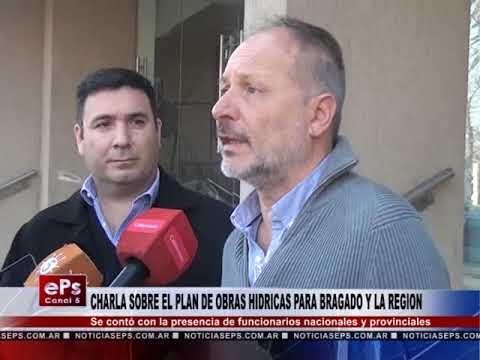 CHARLA SOBRE EL PLAN DE OBRAS HIDRICAS PARA BRAGADO Y LA REGION