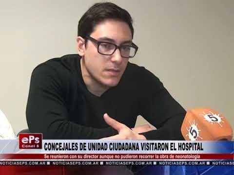 CONCEJALES DE UNIDAD CIUDADANA VISITARON EL HOSPITAL
