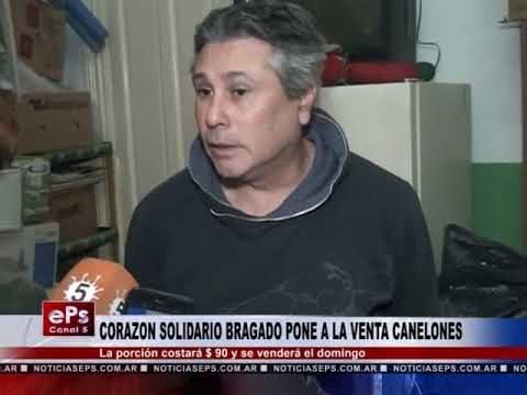 CORAZON SOLIDARIO BRAGADO PONE A LA VENTA CANELONES