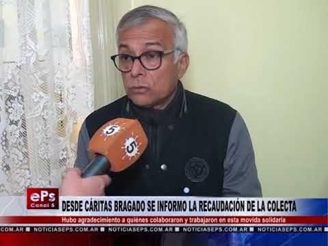 DESDE CÁRITAS BRAGADO SE INFORMO LA RECAUDACIÓN DE LA COLECTA
