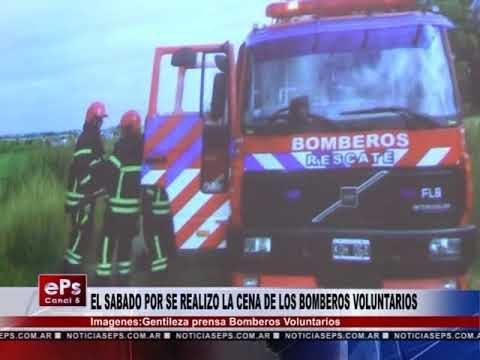 EL SABADO POR SE REALIZO LA CENA DE LOS BOMBEROS VOLUNTARIOS