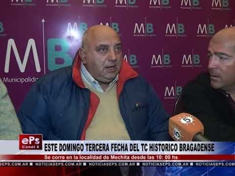 ESTE DOMINGO TECERA FECHA DEL TC HISTORICO BRAGADENSE