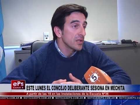 ESTE LUNES EL CONCEJO DELIBERANTE SESIONA EN MECHITA
