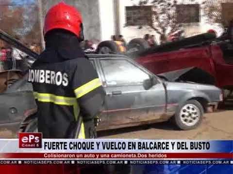 FUERTE CHOQUE Y VUELCO EN BALCARCE Y DEL BUSTO