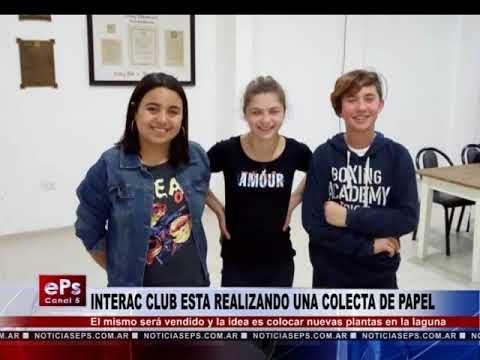 INTERAC CLUB ESTA REALIZANDO UNA COLECTA DE PAPEL