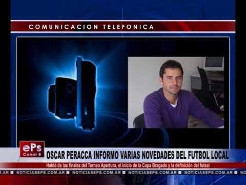 OSCAR PERACCA INFORMO VARIAS NOVEDADES DEL FUTBOL LOCAL