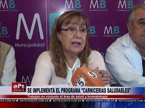 SE IMPLEMENTA EL PROGRAMA CARNICERIAS SALUDABLES