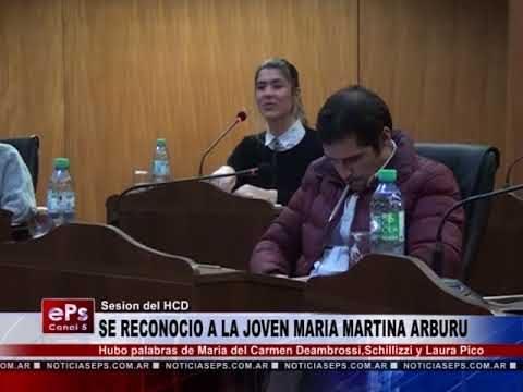 SE RECONOCIO A LA JOVEN MARIA MARTINA ARBURU