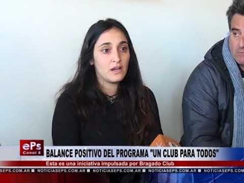 BALANCE POSITIVO DEL PROGRAMA UN CLUB PARA TODOS
