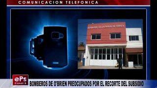 BOMBEROS DE O'BRIEN PREOCUPADOS POR EL RECORTE DEL SUBSIDIO