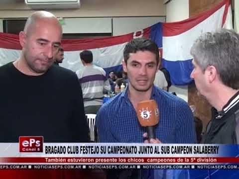 BRAGADO CLUB FESTEJO SU CAMPEONATO JUNTO AL SUB CAMPEON SALABERRY